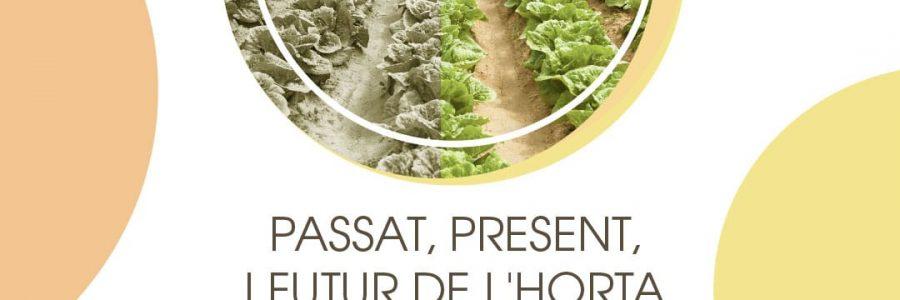 Passat, present i futur de l'horta